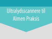 Ultralydsscannere til Almen Praksis