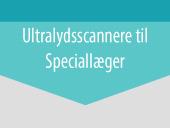 Ultralydsscannere til Speciallæger